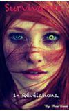 Image de couverture de Survivante. Tome 1 - Révélations.