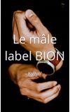 Image de couverture de Le mâle label BION
