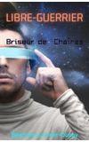 Image de couverture de Libre guerrier 1