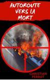 Image de couverture de Autoroute vers la mort