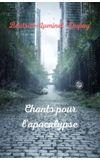 Image de couverture de Chants Pour l'Apocalypse