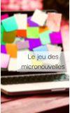 Image de couverture de Le jeu des micronouvelles