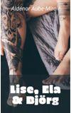 Image de couverture de Lise, Björg et Ela