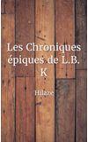 Image de couverture de Les Chroniques épiques de L.B. K