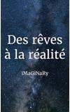 Image de couverture de Des rêves à la réalité