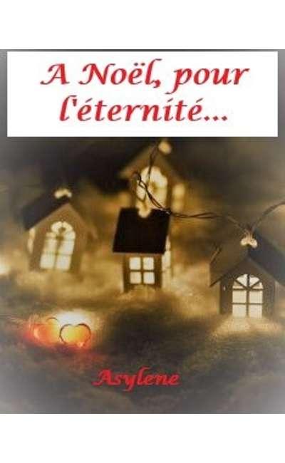 Image de couverture de A Noël, pour l'éternité...