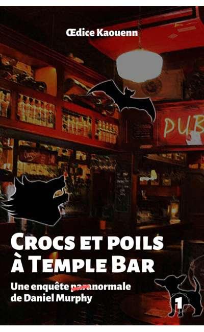 Image de couverture de Crocs et poils à Temple Bar (Daniel Murphy T.1)