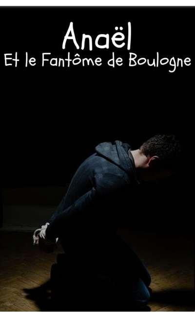 Image de couverture de Anaël et le Fantôme de Boulogne