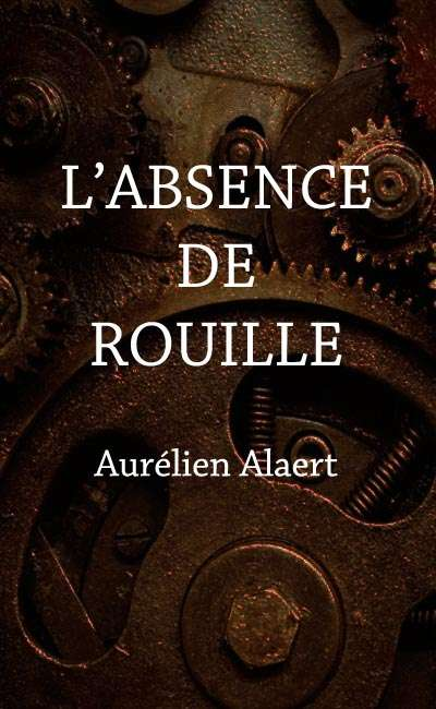 Image de couverture de L'Absence de Rouille