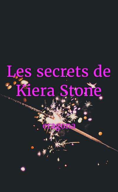 Image de couverture de Les secrets de Kiera Stone
