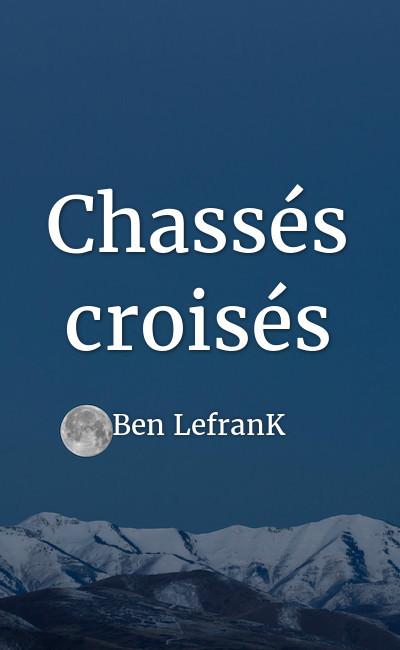 Image de couverture de Chassés croisés