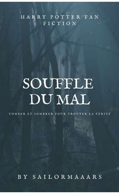 Image de couverture de Souffle du mal - Tom Jedusor Fanfiction