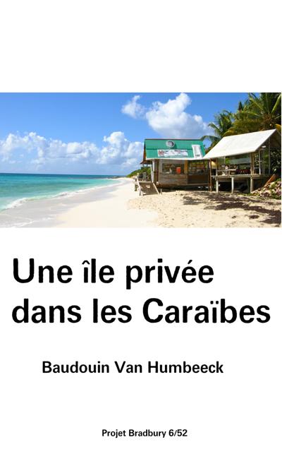 Image de couverture de Une île privée dans les Caraïbes