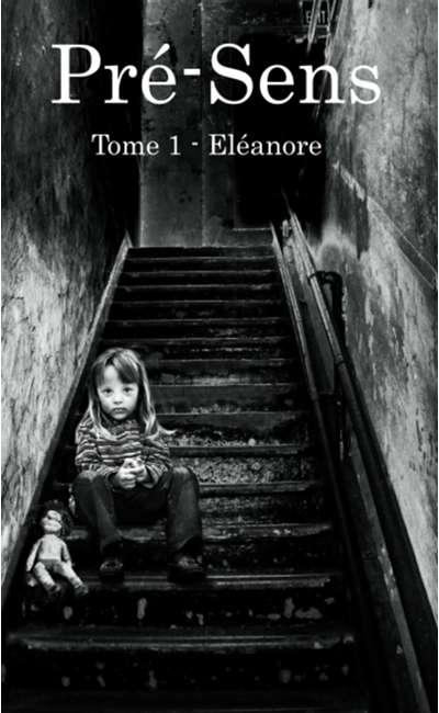 Image de couverture de Pré-sens : Eléanore