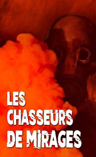 Image de couverture de Les Chasseurs de Mirages [Terminé]