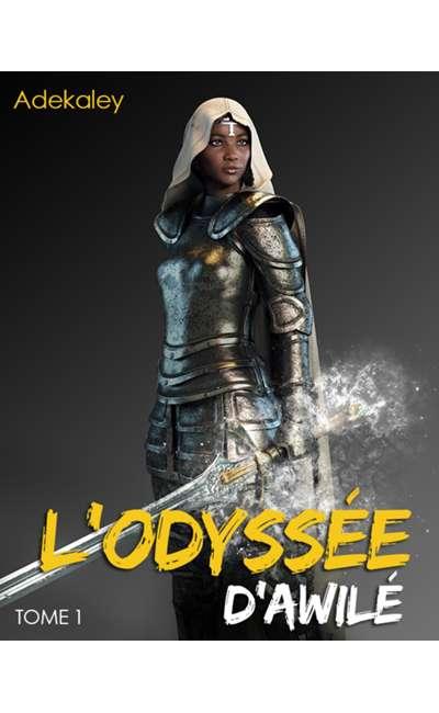 Image de couverture de L'Odyssée d'Awilé [TOME 1]
