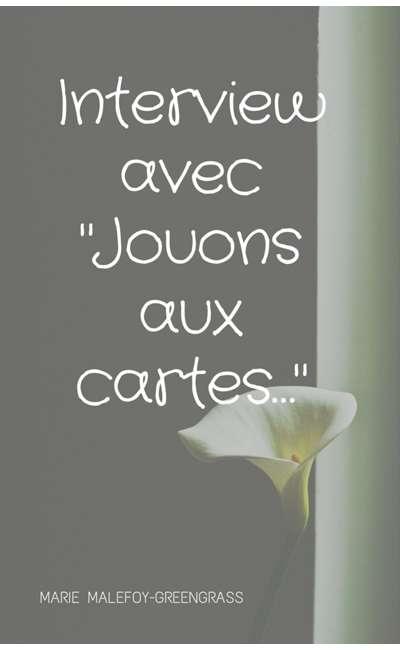 """Image de couverture de Interview avec """"Jouons aux cartes…"""""""