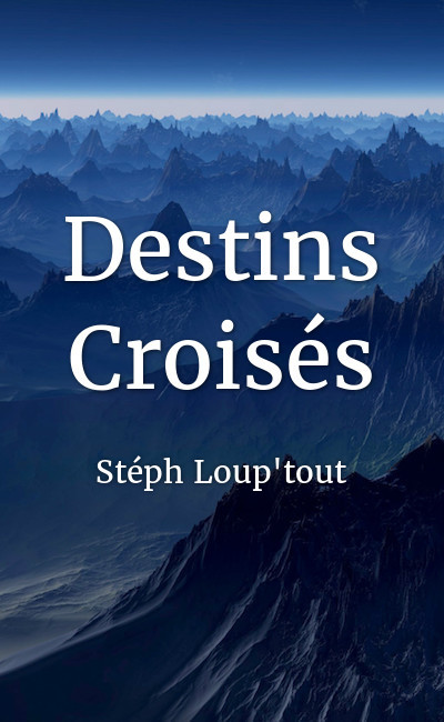 Image de couverture de Destins Croisés
