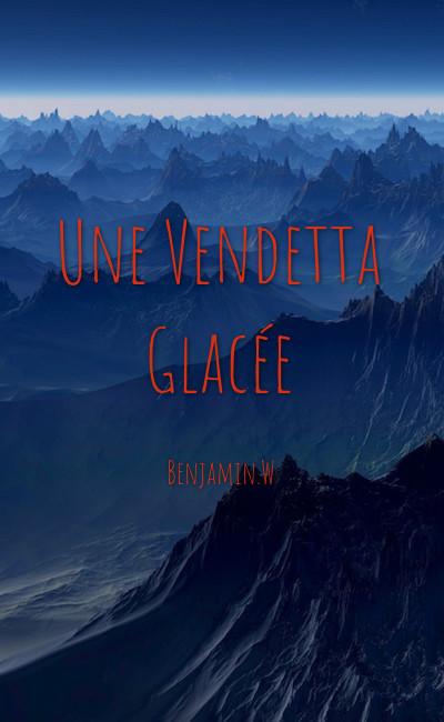 Image de couverture de Une Vendetta Glacée