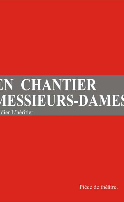 Image de couverture de EN CHANTIER MESSIEURS DAMES