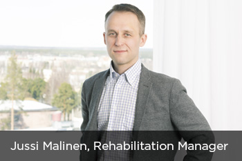 Jussi Malinen, Rehabilitation Manager