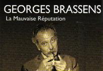 Georges Brassens, La Mauvaise Réputation