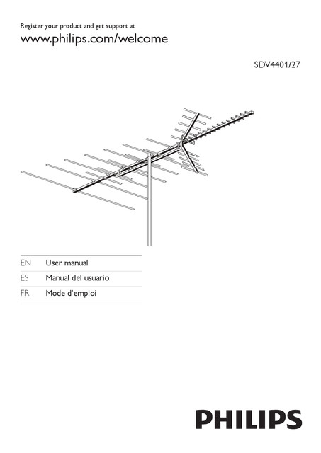 Philips TV antenna SDV4401 HDTV UHF VHF FM Outdoor - User manual
