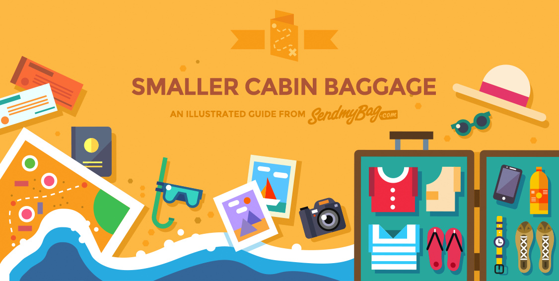Smaller Cabin Baggage