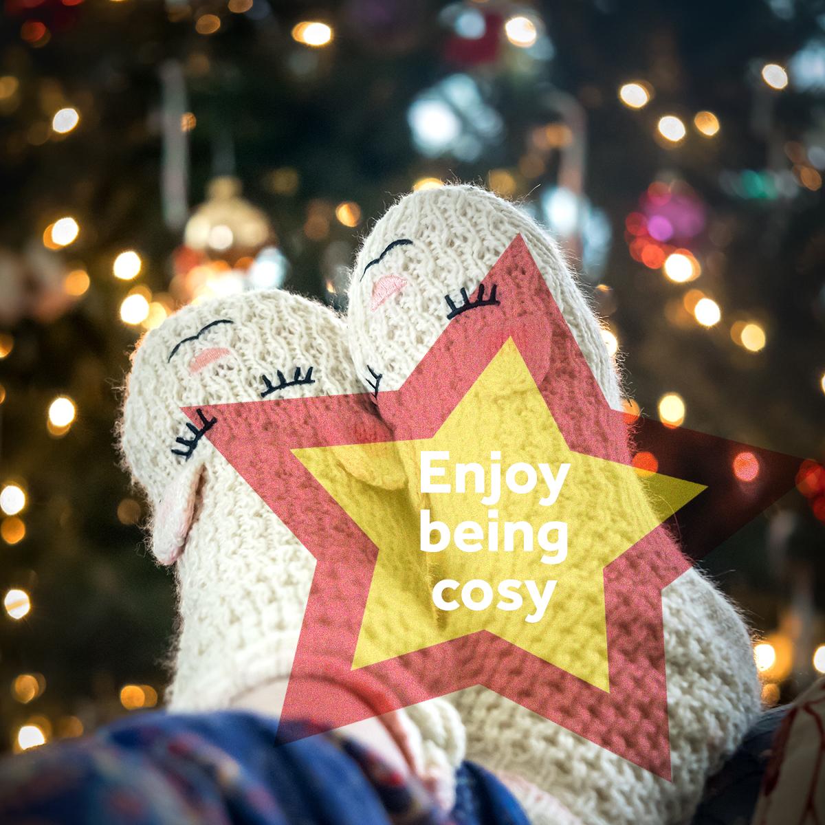 Festive Spirit - Enjoy being cosy