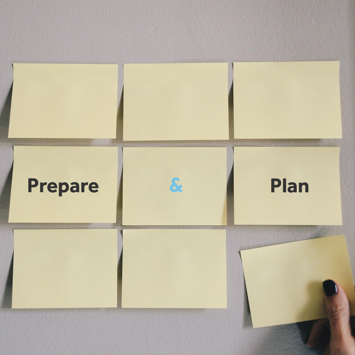 Prepare & Plan