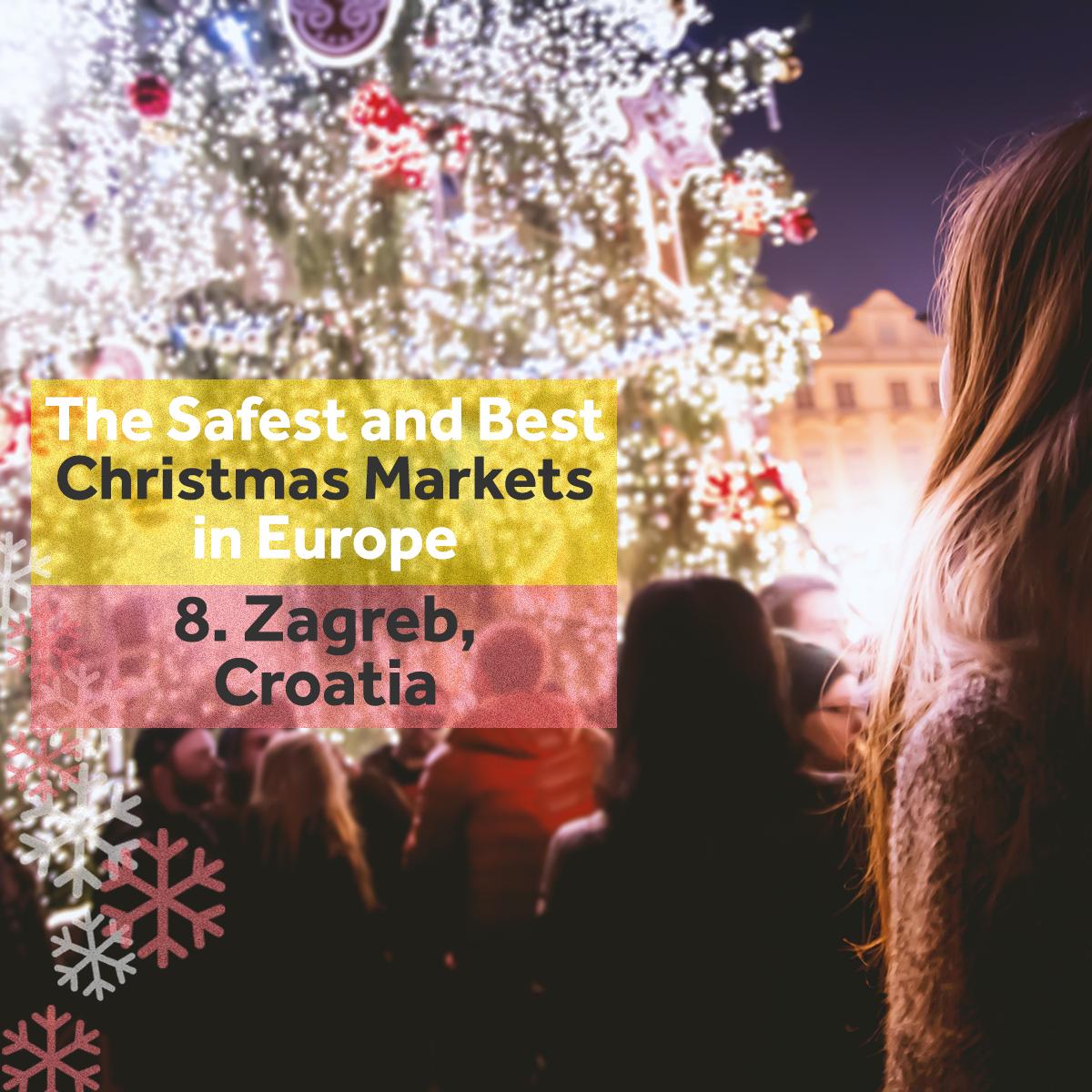 Christmas Markets Europe - Zagreb