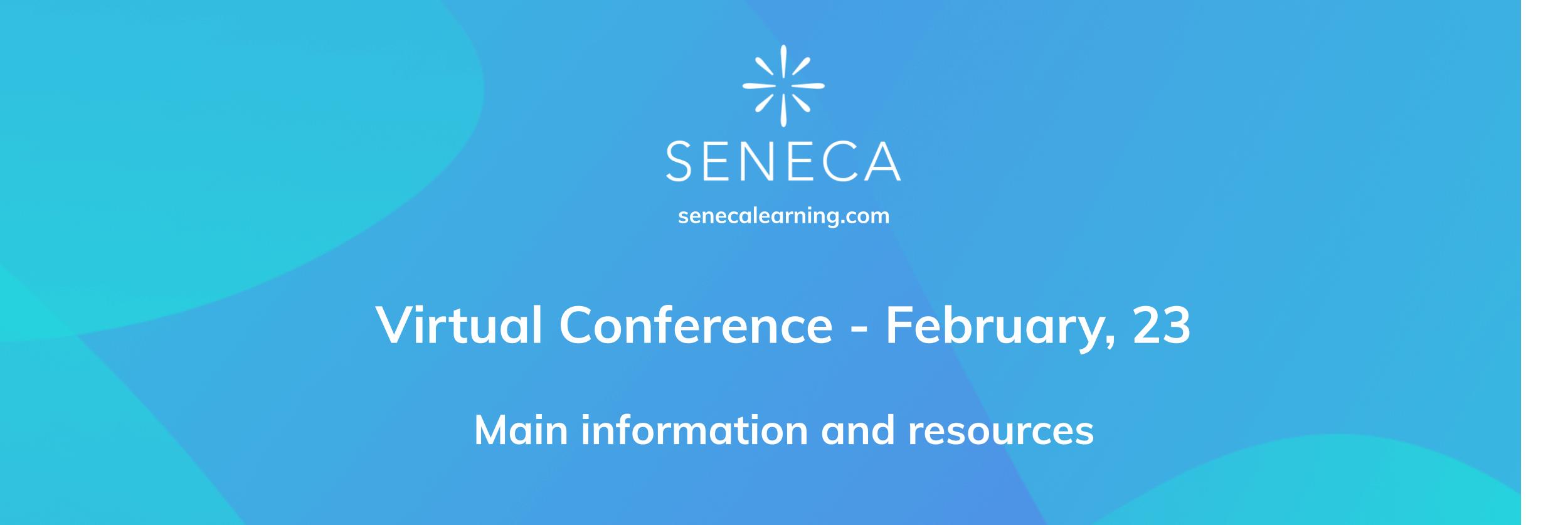 Seneca Virtual Teaching Conference
