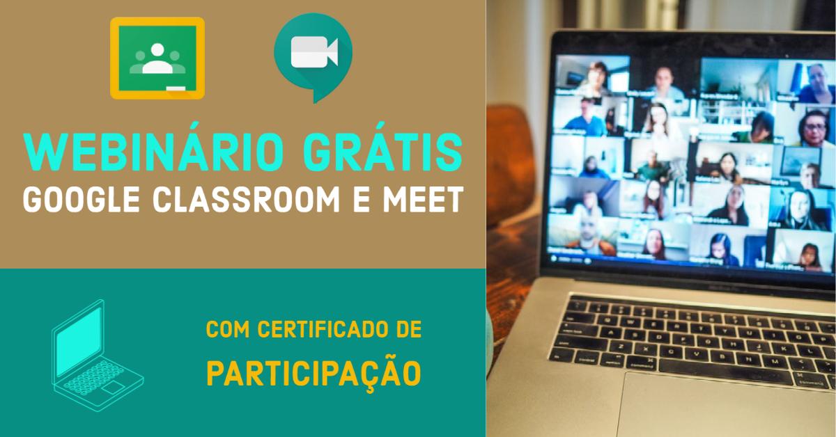 Capacitação Grátis para Google Classroom & Meet
