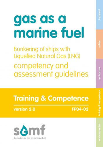 Bunkering of Ships with LNG - Competency and Assessment Guidelines version 2.0