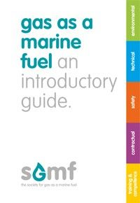 Gas as a Marine Fuel - An introductory Guide