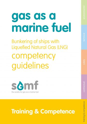 Bunkering of ships with LNG – Competency Guidelines
