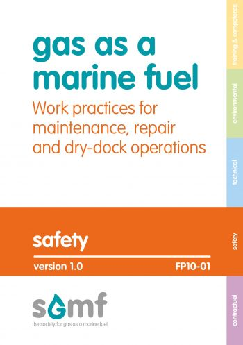 Gas as a Marine Fuel: Work practices for maintenance, repair and dry dock operations
