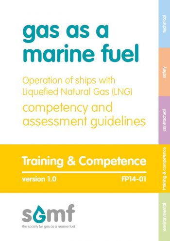 Operation of ships with Liquefied Natural Gas (LNG) - competency and assessment guidelines