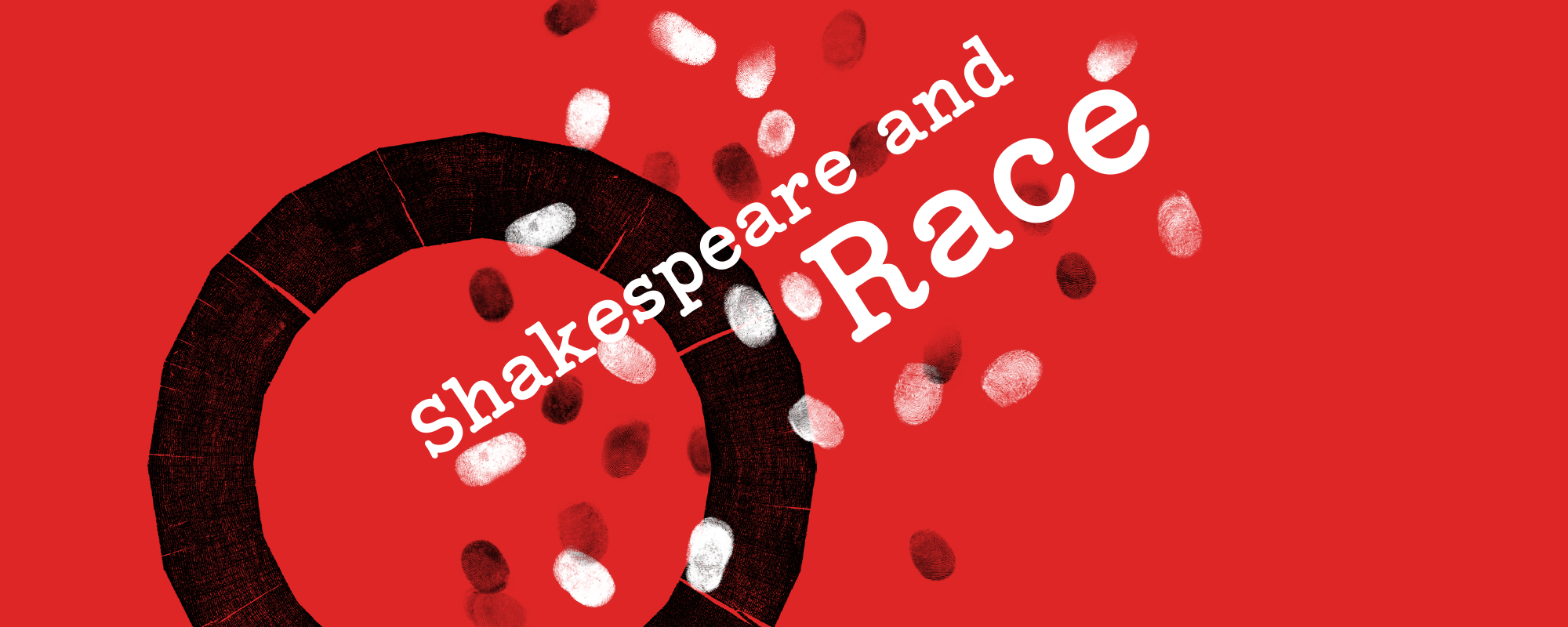 A red graphic saying the words 'Shakespeare and Race'