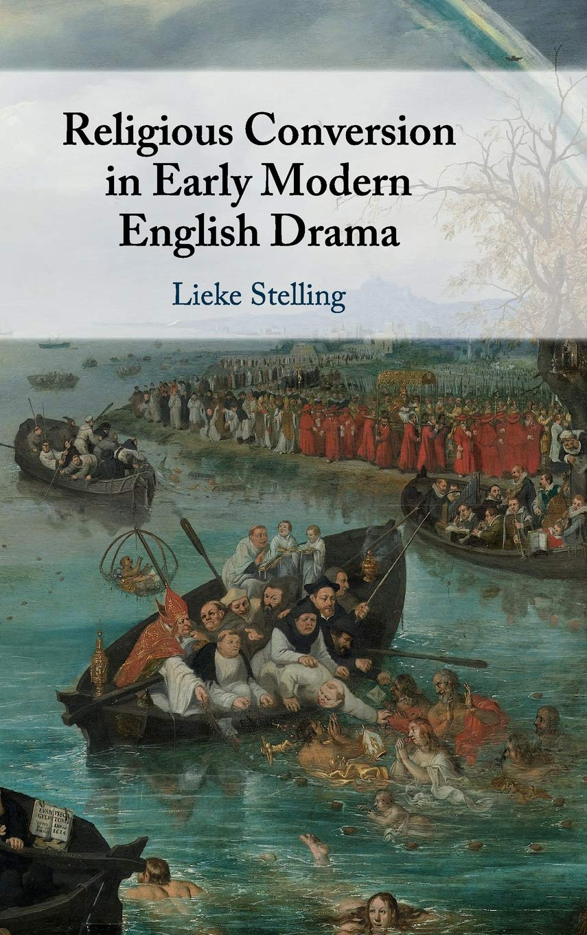 Book Cover: Religious Conversion in Early Modern English Drama