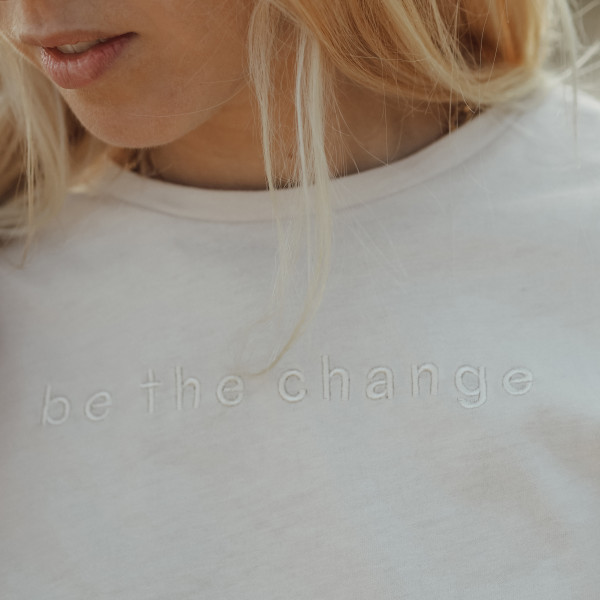 "Limited Edition Shirt ""be the change"""