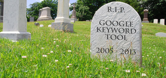 RIP Google Keyword Tool 2005-2013 (seulement dispo via Adwords)