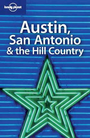 Austin san antonio & the hill country 1 /
