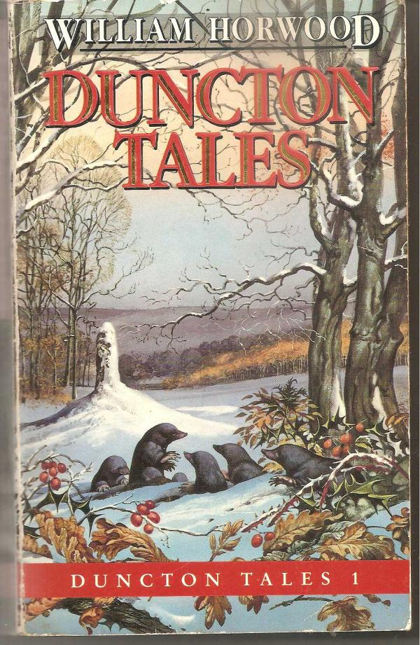 Duncton tales / WILLIAM HORWOOD