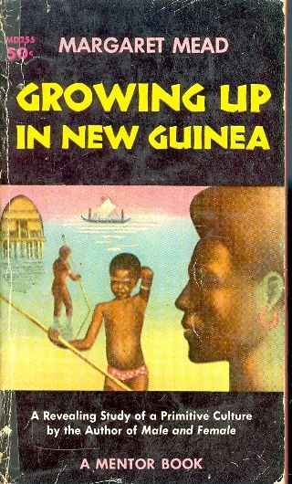 Growing up in new guinea / Margaret Mead