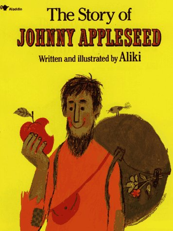The story of johnny appleseed / Aliki