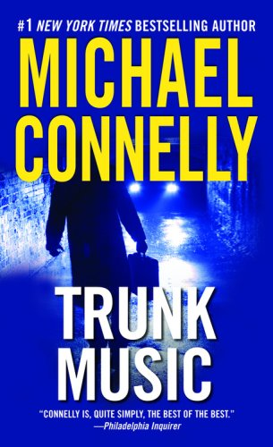 Trunk music / Michael Connelly