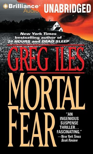 Mortal fear / Greg Iles