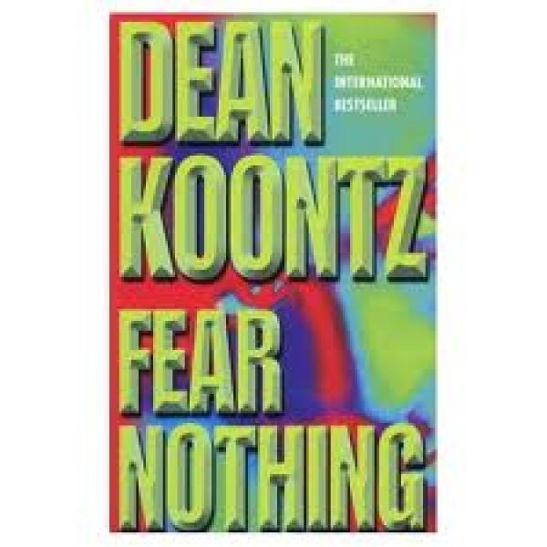Fear nothing / Dean Koontz