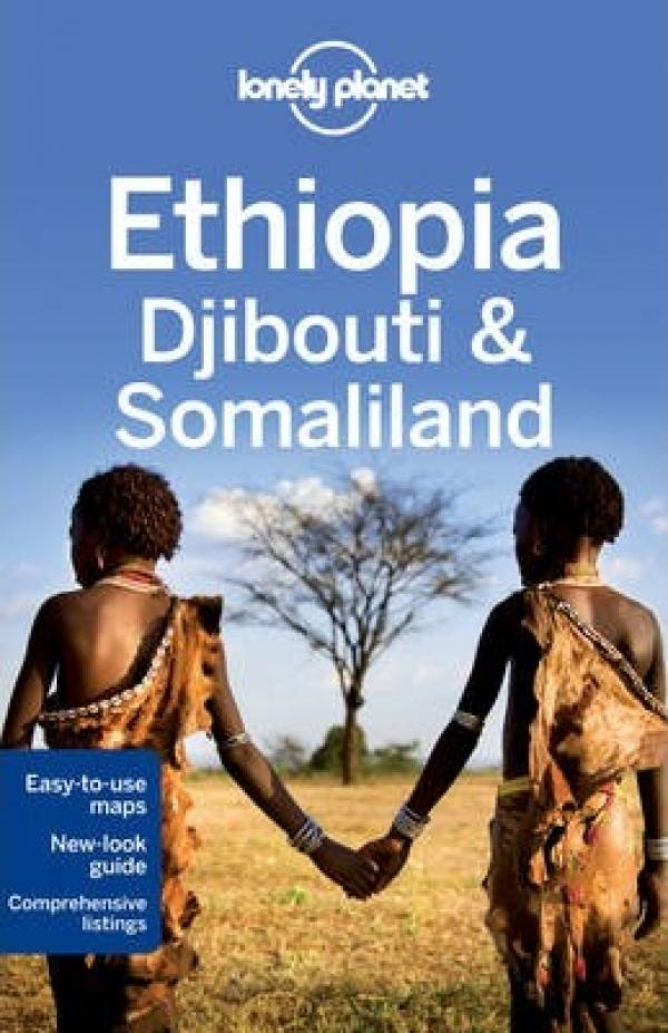 Lonely Planet - Edhiopia - Djibouti & Somaliland - 5th edition - 2013 - Lonely Planet